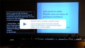 Leçon inaugurale de la Chaire Social care - Lien social et santé