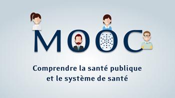 MOOC : comprendre la santé publique et le système de santé