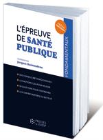 L'épreuve de santé publique - Jacques Raimondeau (coord.)