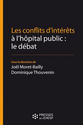 Les conflits d'intérêts à l'hôpital public : le débat