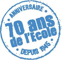 70 ans de l'Ecole
