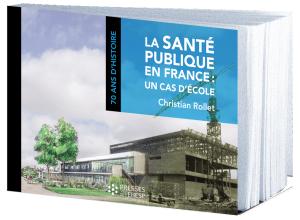 La santé publique en France : un cas d'école (1945 - 2015)