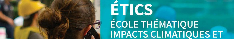 Ecole thématique CNRS- EHESP- Impact en Santé et Changement Climatique - 30 aout - 3 septembre 2021